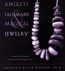 Amulets, Talismans, and Magical Jewelry