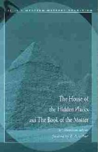 House of the Hidden Places and The Book of the Master