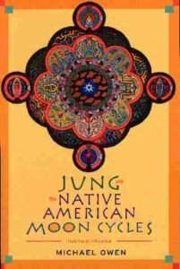 Jung and the Native American Moon Cycle